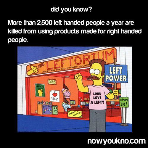 mehr als 2500 lefties sterben pro jahr durch benutzung von produkten für rechtshänder